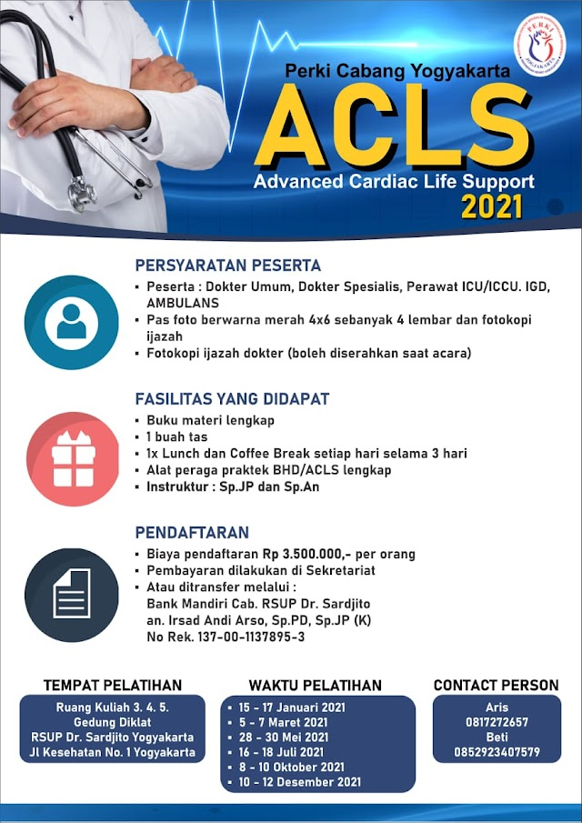 Pelatihan ACLS 2021 (Advanced Cardiac Life Support) PERKI Yogyakarta