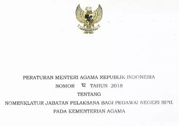 PMA Nomor 12 Tahun 2018 Tentang Nomenklatur Jabatan Pelaksana Bagi PNS pada Kementerian Agama