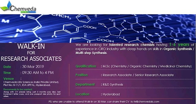 Chemveda Life Sciences - Walk-In for Research Associates on 30th Mar' 2019