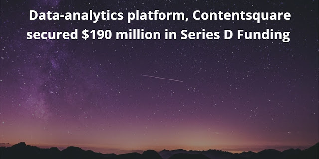 Data-analytics platform, Contentsquare secured $190 million in Series D Funding