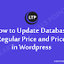 How to Update Database Regular Price and Price in Wordpress