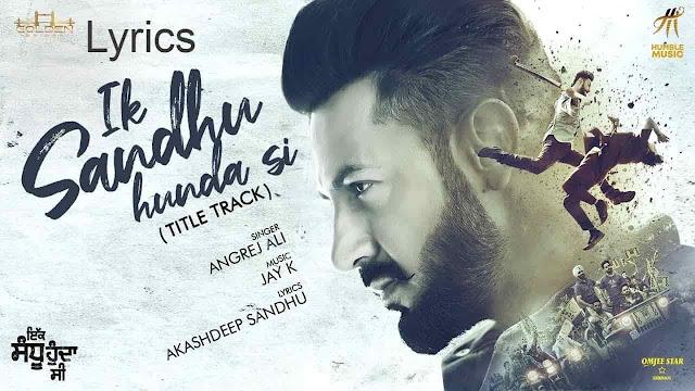 Ik Sandhu Hunda Si (Title Track) LyricsGippy Grewal
