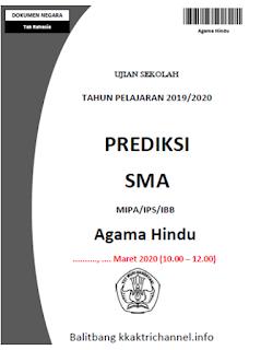 Soal Prediksi Ujian Sekolah (US) Agama Hindu SMA tahun 2020
