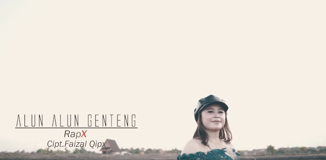 Lirik Lagu Alun Alun Genteng - RapX (2020)