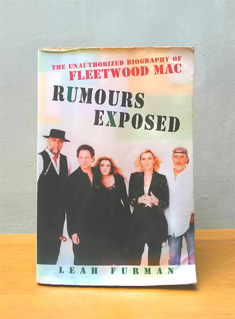RUMOURS EXPOSED: THE ANAUTHORIZED BIOGRAPHY OF FLEETWOOD MAC, Leah Furman