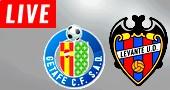Levante vs Getafe LIVE STREAM streaming