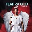 ALBUM: 9ice – Fear Of God