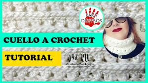 Cómo Tejer Cuello a Crochet / Tutorial