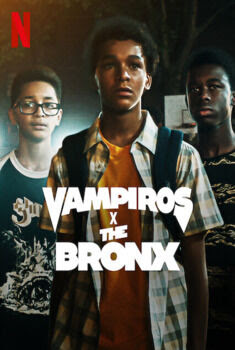 Vampiros X the Bronx