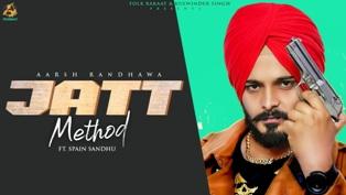 Jatt Method Lyrics - Aarsh Randhawa Ft. Spain Sandhu