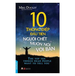 10 Thông Điệp Đầu Tiên Người Chết Muốn Nói Với Bạn ebook PDF-EPUB-AWZ3-PRC-MOBI