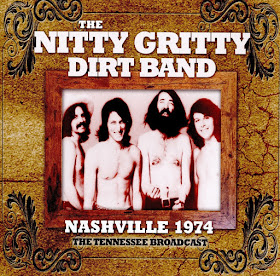 The Nitty Gritty Dirt Band's Nashville 1974