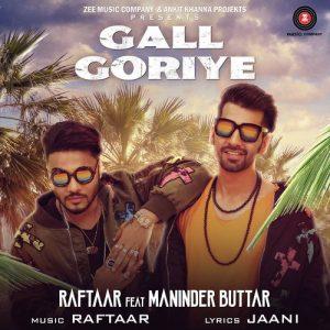 Gall Goriye – Raftaar (2017) Pop