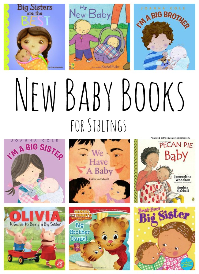 The Educators' Spin On It: Best New Baby Books for Siblings