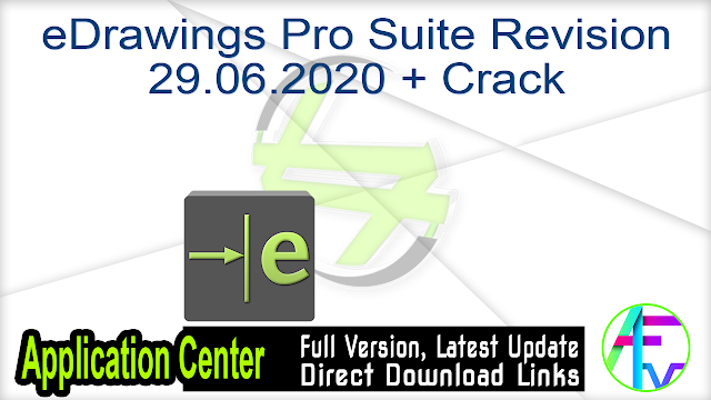 eDrawings Pro Suite Revision 29.06.2020 + Crack