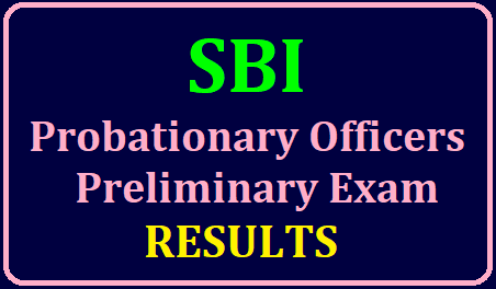 SBI POs Prelims Results 2019 (Probationary Officers Preliminary Exam Results) Released/2019/06/sbi-pos-probationary-officers-recruitment-preliminary-examination-results-www.sbi.co.in.html