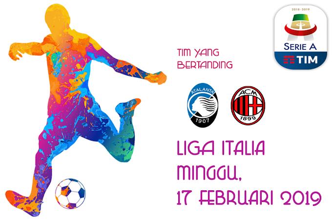 Liga Italia 17 Februari 2019