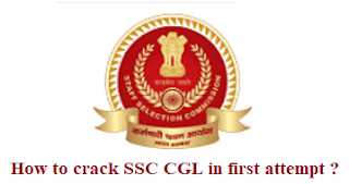 How to Crack SSC CGL in first attempt