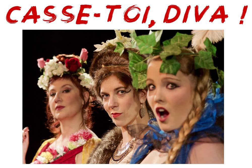 spectacle musical lyrique Casse-toi Diva !