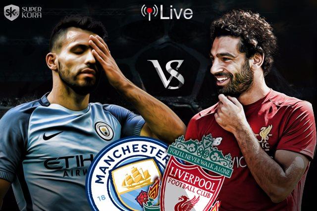 مشاهدة مباراة ليفربول و مان سيتى الاحد 4-8-2019