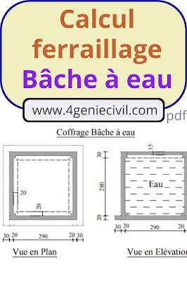 Calcul de ferraillage d'une bâche à eau pdf