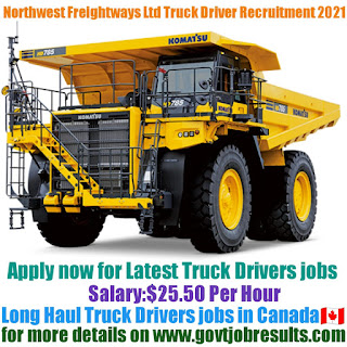 Northwest Freightways Ltd Long Haul Truck Driver Recruitment 2021-22