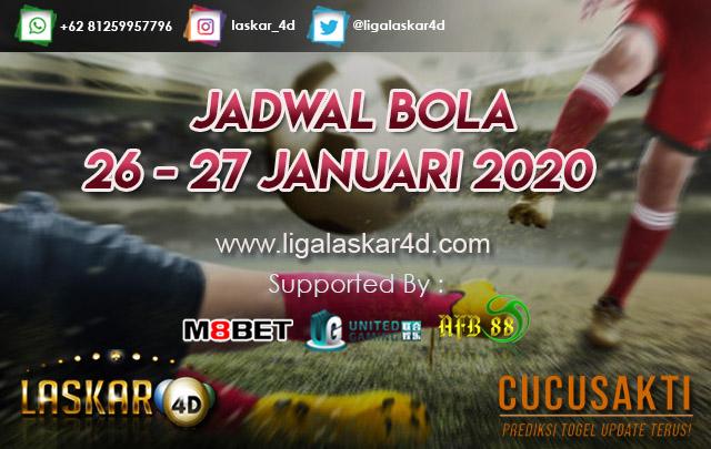 JADWAL BOLA JITU TANGGAL 26 – 27 JANUARI 2020