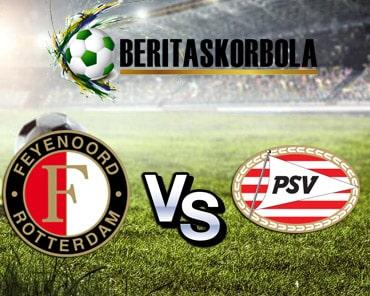 Prediksi Pertandingan PSV Vs Feyenoord 1 Maret 2020