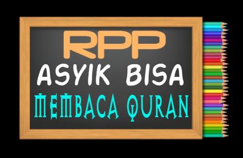 RPP PAI Kelas 2 Tahun 2021/2022, Materi Asyik Bisa Membaca Quran