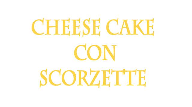 hiperica di lady boheme blog di cucina, ricette facili e veloci. Ricetta cheese cake con scorzette