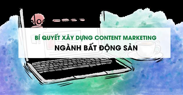 Xây dựng content Marketing bất động sản