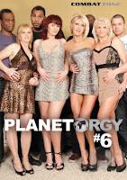 Planet Orgy vol.6 xXx (2012)