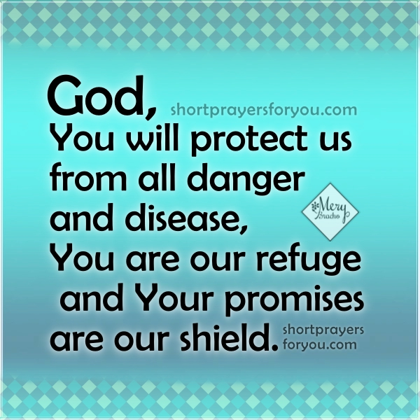 Short prayer about God's protection, christian quotes, christian image with prayer by Mery Bracho