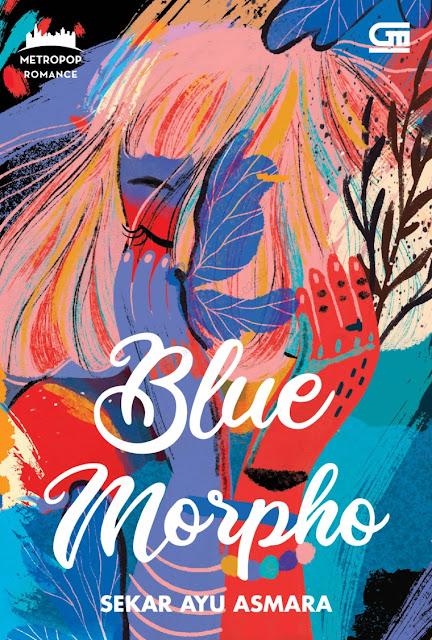 Novel, metropop, blue, morpho, sekar, ayu, asmara