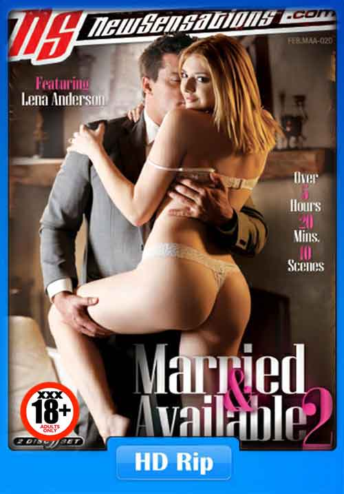 [18+] NS-Married and Available 2 2017 WebRip 1.2GB XxX Movies Poster