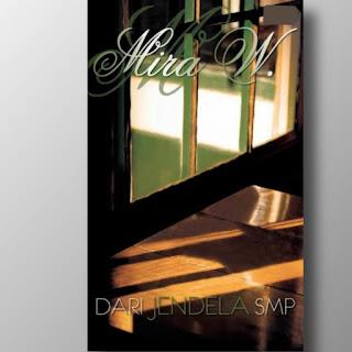 Download Novel Dari Jendela SMP by Mira W pdf