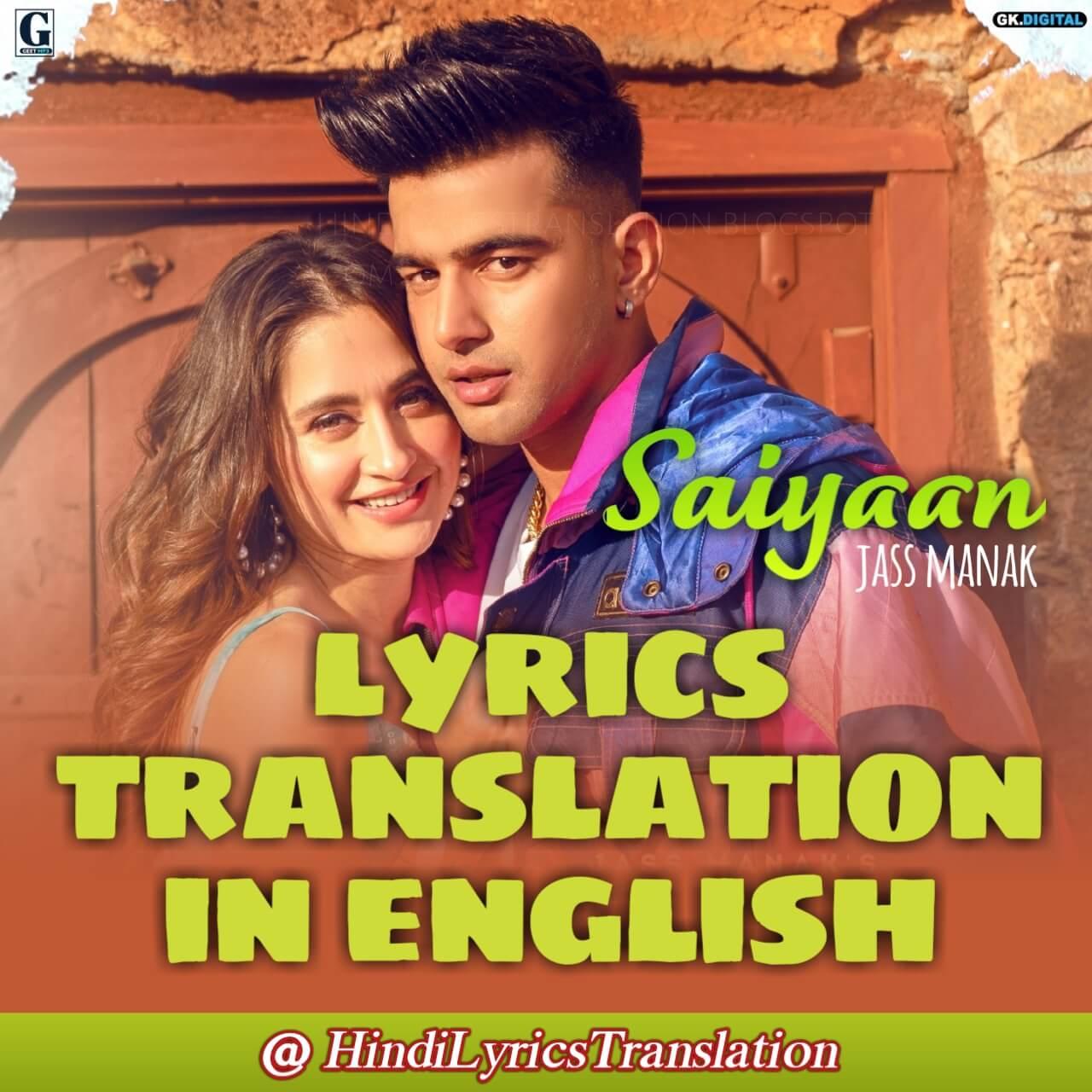 Saiyaan Lyrics Translation In English