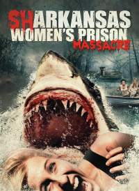 Sharkansas Women's Prison Massacre 2015 Dual Audio Hindi Dubbed 480p