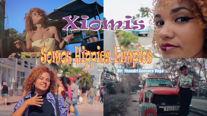 Xiomis - ¨Somos Hippies Limpios¨ - Videoclip - Director: Yeandri Guevara Vega. Portal Del Vídeo Clip Cubano