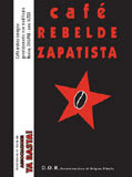 Cafe Rebelde Zapatista