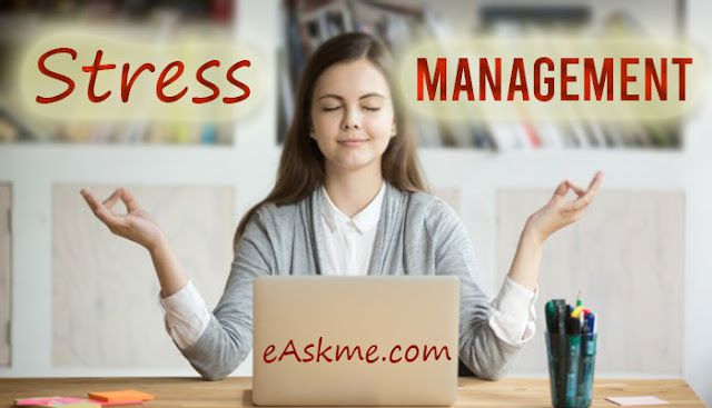 Effective Stress Management Tips for College Students: eAskme