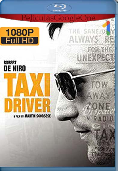 Taxi Driver (1976) [1080p BRrip] [Latino-Inglés] [LaPipiotaHD]