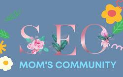 SEO Moms Community,  Rumah Ternyaman Belajar SEO Terbaik