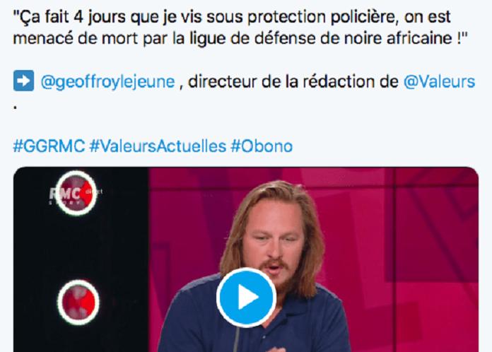 """Affaire Obono : Geoffroy Lejeune """" menacé de mort """" … dans l'indifférence générale! """"Vous trouvez cela normal...?"""""""
