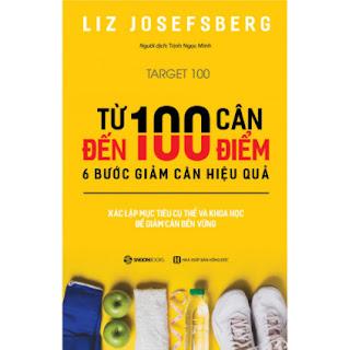 Từ 100 Cân Đến 100 Điểm ebook PDF EPUB AWZ3 PRC MOBI