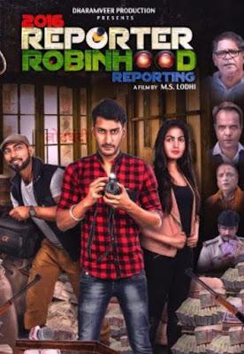 2016 Reporter Robinhood Reporting (2021) Hindi 720p | 480p HDRip x264 950Mb | 400Mb