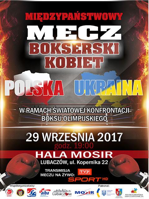 Międzypaństwowy Mecz Bokserski Kobiet Polska - Ukraina w ramach Światowej Konfrontacji Boksu Olimpijskiego, Lubaczów 29.09.2017 r.