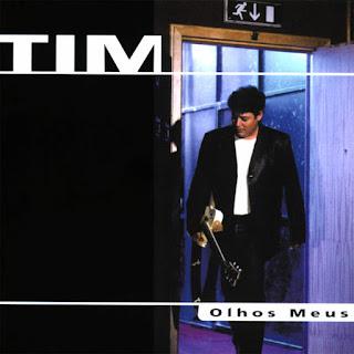 Tim - Olhos Meus (1999)
