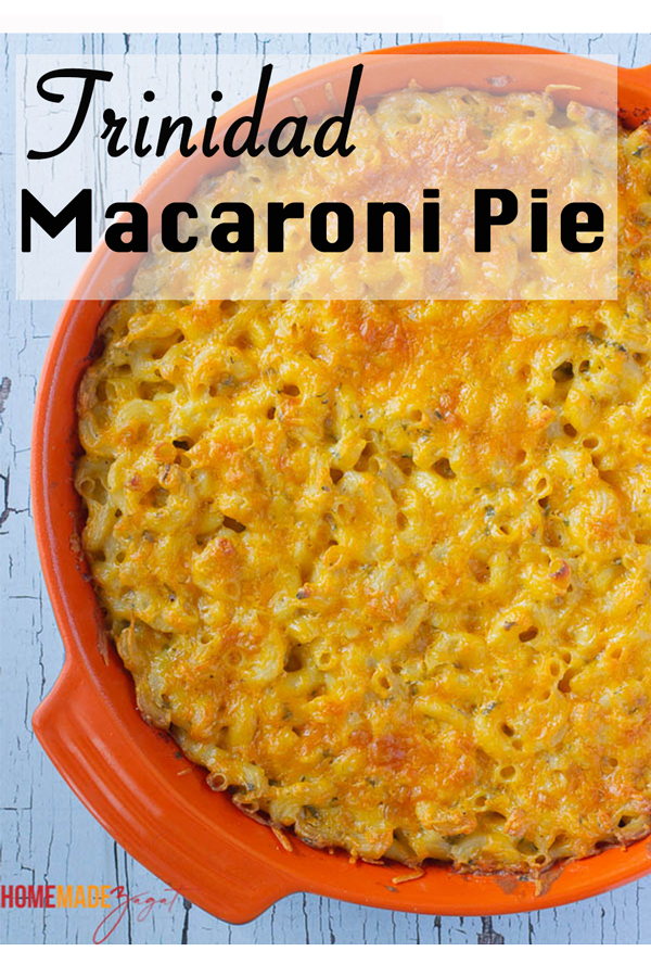 "Picture of macaroni pie with a text overlay of ""trinidad macaroni pie"" to be used for pinterest"