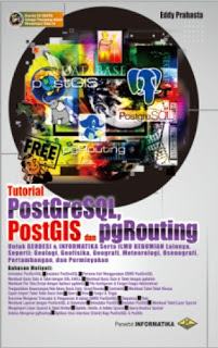 TUTORIAL POSTGRESQL, POSTGIS & PGROUTING